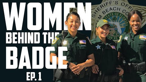 Women Behind The Badge - Episode 1